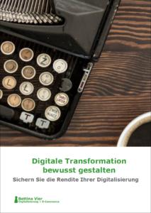 Digitale Transformation bewusst gestalten